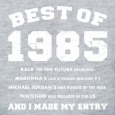 34Best-of-198534-30th-Birthday-Gift-Idea-Funny-Novelty-T-Shirt