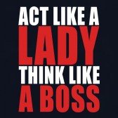 Act-Like-a-Lady-Think-Like-A-Boss-Women-T-Shirt