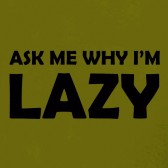 ask-me-why-Im-Lazy-Sloth-Flipover-T-Shirt