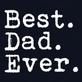 Best-Dad-Ever-Fathers-Day-Tee-Great-Gift-Idea-for-Papa-T-Shirt