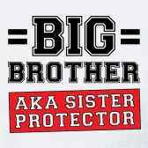 Big-Brother-AKA-Sister-Protector-ToddlerInfant-Kids-T-Shirt