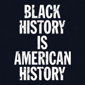 Black-History-Is-American-History-T-Shirt