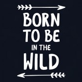 Born-To-Be-In-The-Wild-Youth-Kids-T-Shirt