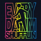 Everyday-I39m-Shufflin-Color-T-Shirt