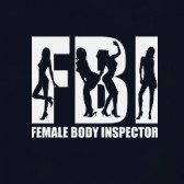FBI-Female-Body-Inspector-T-Shirt