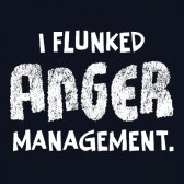 Flunked-Anger-Management-T-Shirt