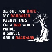 Funny-Fathers-Day-Gift-Before-You-Date-My-Daughter-Know-This-T-Shirt