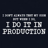I-Dont-Always-Test-My-Code-Funny-Coder-Programmer-T-Shirt