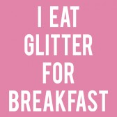 I-Eat-Glitter-For-Breakfast-T-Shirt