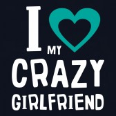 I-Love-My-Crazy-Girlfriend-T-Shirt