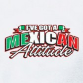 I39ve-got-a-MEXICAN-Attitude-T-Shirt