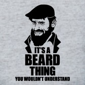 Its-a-Beard-Thing-You-Wouldnt-Understand-T-Shirt