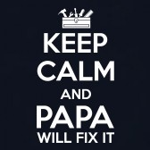 Keep-Calm-And-PAPA-Will-Fix-It-T-Shirt