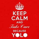 Keep-Calm-And-Take-Care-Yolo-T-Shirt