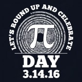 Lets-Round-Up-and-Celebrate-Pi-Day-2016-T-Shirt