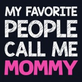 My-Favorite-People-Call-Me-MOMMY-Women-T-Shirt