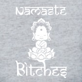 Namaste-Bitches-T-Shirt