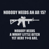 Pro-Gun-Slogan-Top-Nobody-Needs-An-AR15-Gift-Rifle-Freedom-T-Shirt