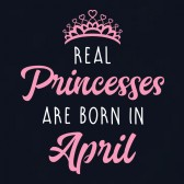 Real-Princesses-Are-Born-In-April-Birthday-ToddlerInfant-Kids-T-Shirt
