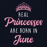 Real-Princesses-Are-Born-In-June-Birthday-ToddlerInfant-Kids-T-Shirt