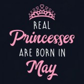 Real-Princesses-Are-Born-In-May-Birthday-ToddlerInfant-Kids-T-Shirt