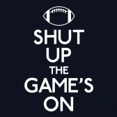 Shut-Up-The-games-on-T-Shirt