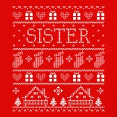 Sister-Ugly-Christmas-Sweater-ToddlerInfant-Kids-T-Shirt
