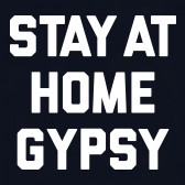 Stay-Home-Gypsy-T-Shirt