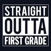 Straight-Outta-First-Grade-ToddlerInfant-Kids-T-Shirt