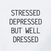 STRESSED-DEPRESSED-BUT-WELL-DRESSED-Women-T-Shirt