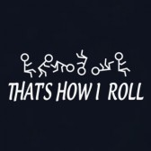 Thats-How-I-Roll-Women-T-Shirt
