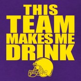 This-Team-Makes-Me-Drink-Yellow-T-Shirt