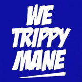 WE-TRIPPY-MANE-T-Shirt