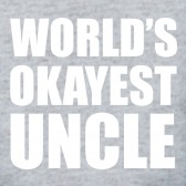 Worlds-Okayest-Uncle-Funny-Gift-Idea-Relatives-Family-T-Shirt